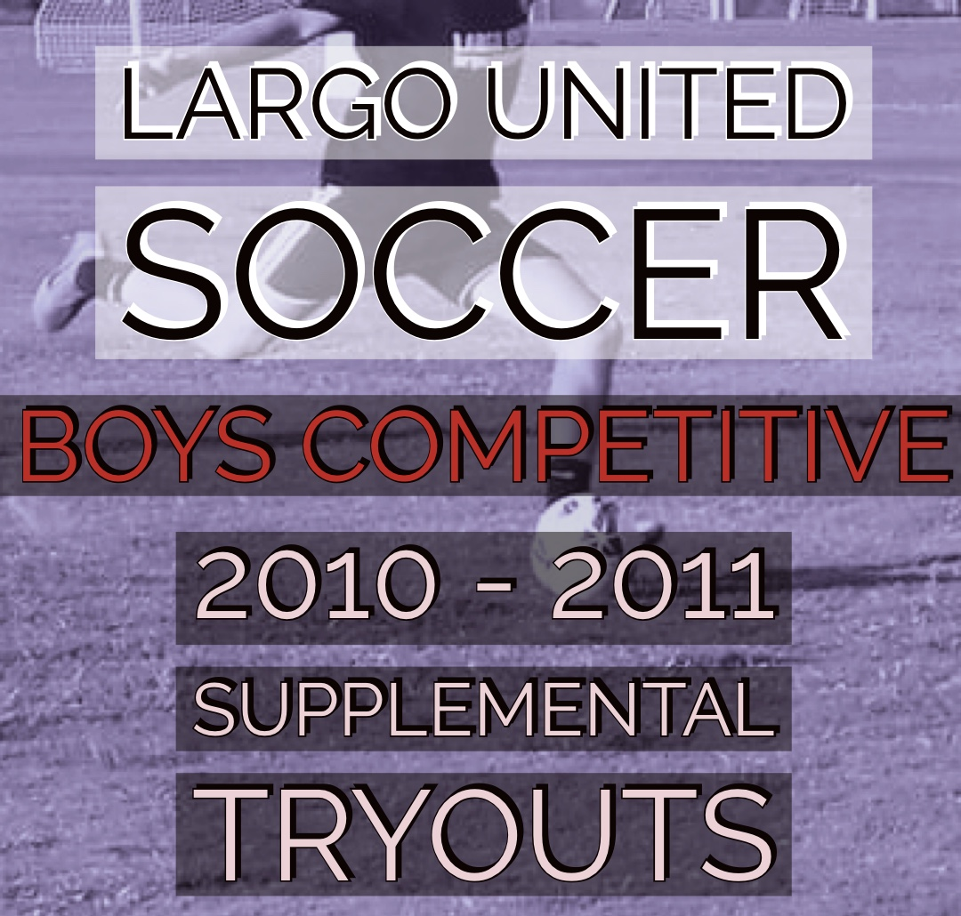 Supplemental Tryout for 2010 & 2011 Boys